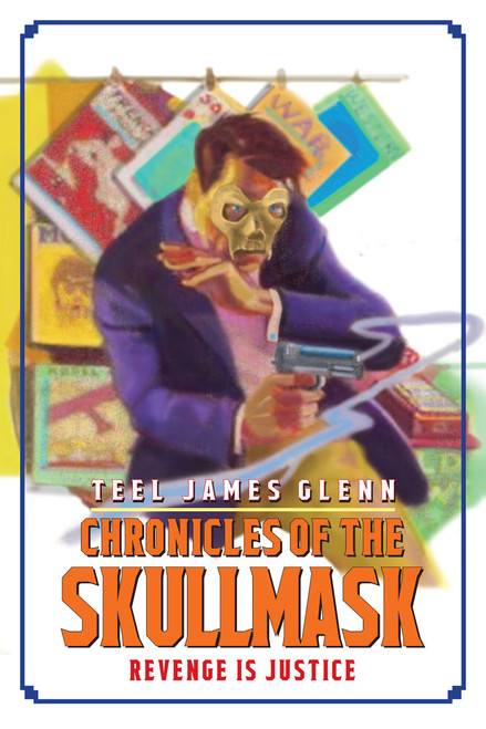 Chronicles of Skullmask: Revenge is Justice (eBook)