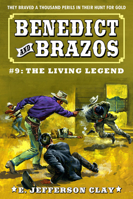 Benedict and Brazos #9: The Living Legend
