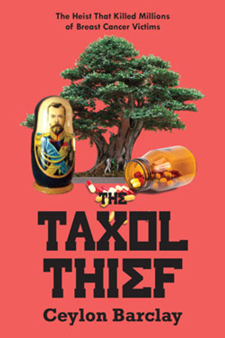 Taxol Thief, The