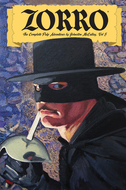 Zorro: The Complete Pulp Adventures, Vol. 5
