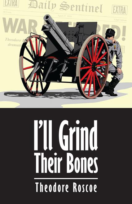 I'll Grind Their Bones