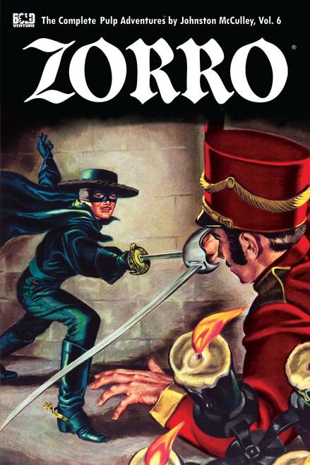 Zorro: The Complete Pulp Adventures, Vol. 6