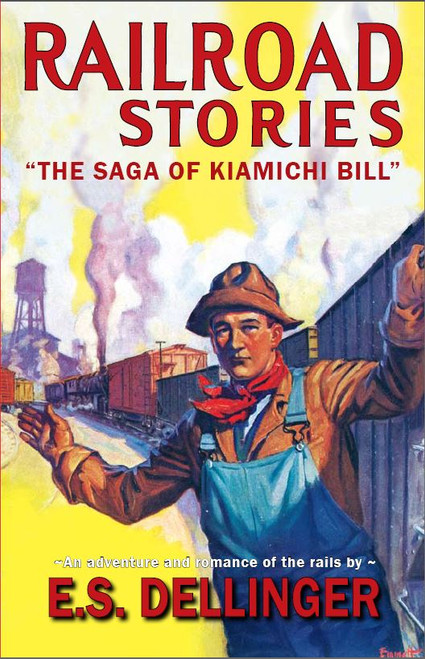 Railroad Stories #6: The Saga of Kiamichi Bill