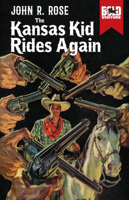 Kansas Kid Rides Again, The