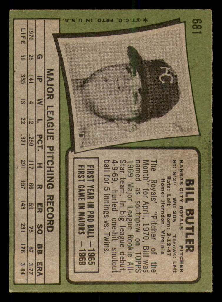 1971 Topps #681 Bill Butler Excellent+ High Number  ID: 293879