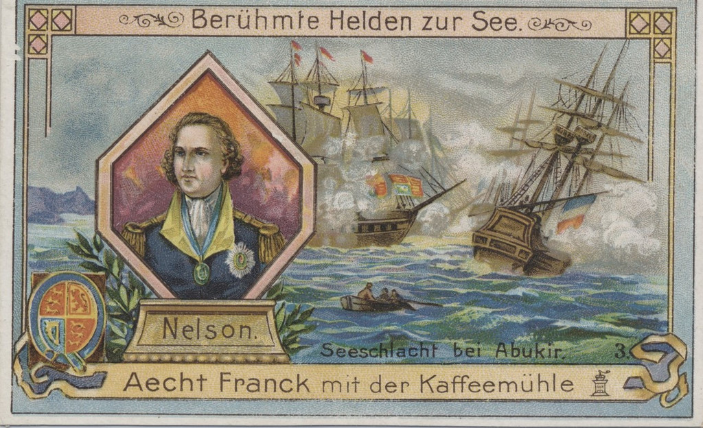 1900 Franck Famous Men Of The Sea #3 Lord H. Nelson Ex  #*