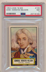 1952 Look 'N See #109 Admiral Horatio Nelson PSA 7 NM   #*