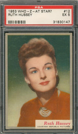 1953 WHO-Z-AT STAR? #12 RUTH HUSSEY  PSA 5 EX  #*