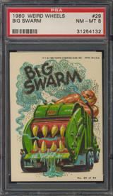 1980 WEIRD WHEELS #29 BIG SWARM  PSA 8 NM-MT   #*
