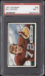 1951 Bowman #65 Bill Fischer PSA 7 Near Mint
