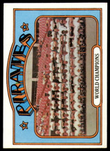 1972 Topps #1 World Champions Pirates Excellent+  ID: 216358