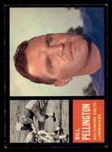 1962 Topps #9 Bill Pellington Excellent+  ID: 272787