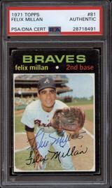 1971 Topps #81 Felix Millan PSA/DNA Signed Auto Braves
