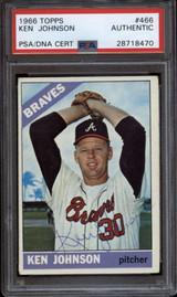 1966 Topps #466 Ken Johnson PSA/DNA Signed Auto Braves