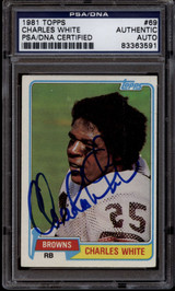 1981 Topps #69 Charles White PSA/DNA Auto Signed Cleveland Browns ROOKIE RC