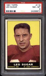1961 Topps #119 Leo Sugar PSA 8 NM-Mint