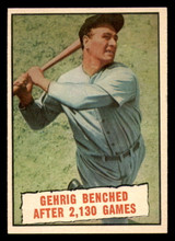 1961 Topps #405 Lou Gehrig Benched After 2,130 Games Near Mint