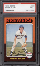 1975 Topps #223 Robin Yount PSA 7 Near Mint RC Rookie  ID: 302290