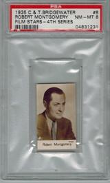 1935 C & T BRIDGEWATER #8 ROBERT MONTGOMERY PSA 8 NM-MT  #*