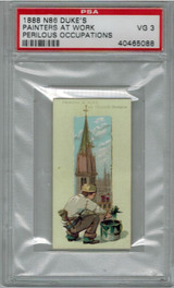 1888 N86 PERILOUS OCCUP.  PAINTERS AT WORK PSA 3 VG   #*