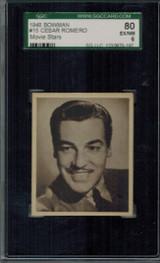 1948 Movie Stars #15 Cesar Romero  SGC 80 EX-NM 6    #*