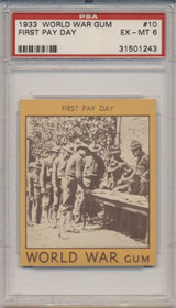 1933 World War Gum R174 #10 First Pay Day PSA 6 EX-MT  #*