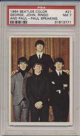 1964 Beatles Color #21 George, John, Ringo - Paul Speaking PSA 7 NM  #*