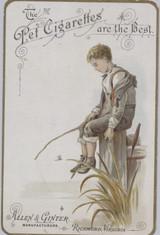 1890's Allen & Ginter Pet Cigarettes The Best Boy Fishing Facing Left  #*