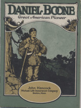 1923 John Hancock Mutual Ins. Co. #85 Daniel Boone 16 Pages Booklet  #*