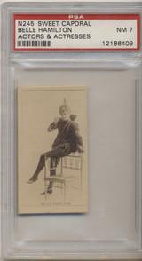 1887's N245 Actors & Actresses Sweet Caporal Cig. Belle Hamilton PSA 7 NM  #*