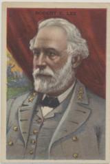 1910-1920's D42 Historial Picture Cards Robert E. Lee Gridley Sour Cream  #*