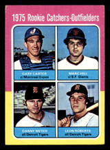 1975 Topps Mini #620 Rookie Catchers-Outfielders Gary Carter/Marc Hill/Dan Meyer/Leon Roberts Excellent RC Rookie  ID: 313286