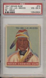 1947 Indian Gum #72 Yo-Ho-LO-Micco PSA 4 VG-EX  #*