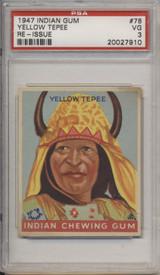 1947 Indian Gum #78 Yellow Tepee PSA 3 VG  #*