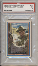1953 FIGHTING MARINES #51  Forcing An Entrance PSA 5 EX  #*