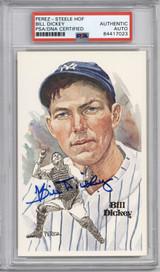 Bill Dickey Perez Steele HOF Postcard PSA/DNA Auto Signed Yankees Encapsulated