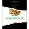 Vegetronic - Alexis Gauthier