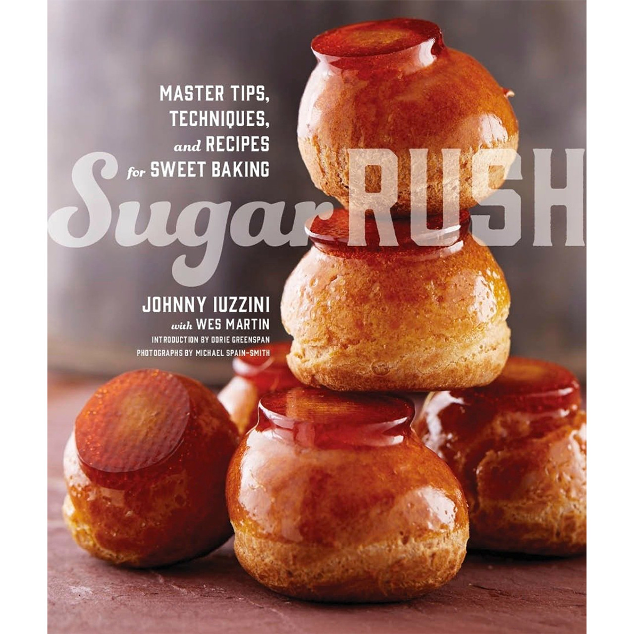 Sugar Rush - Master Tips, Techniques & Recipes For Sweet Baking (PRE ORDER)