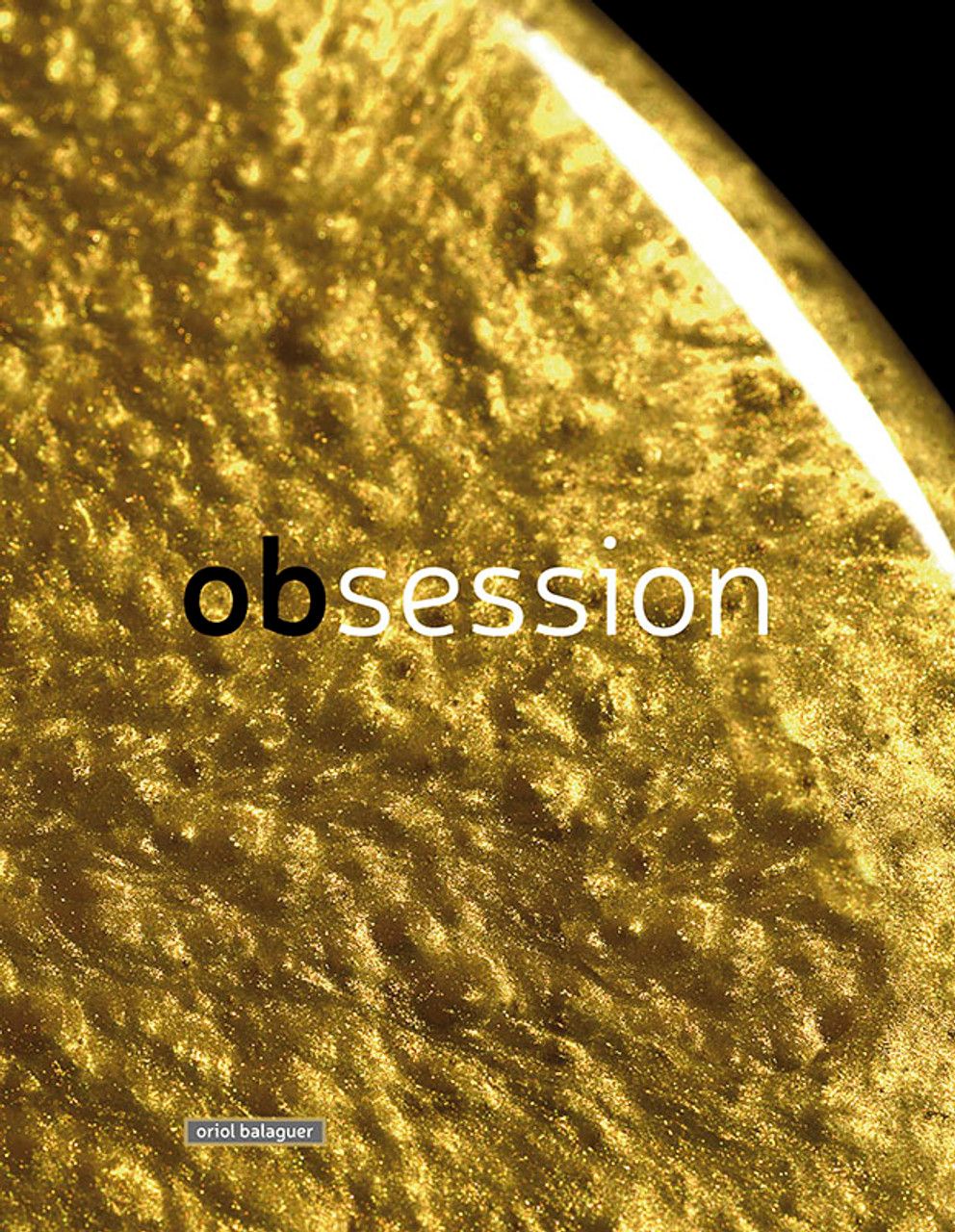 Obsession - Oriol Balaguer