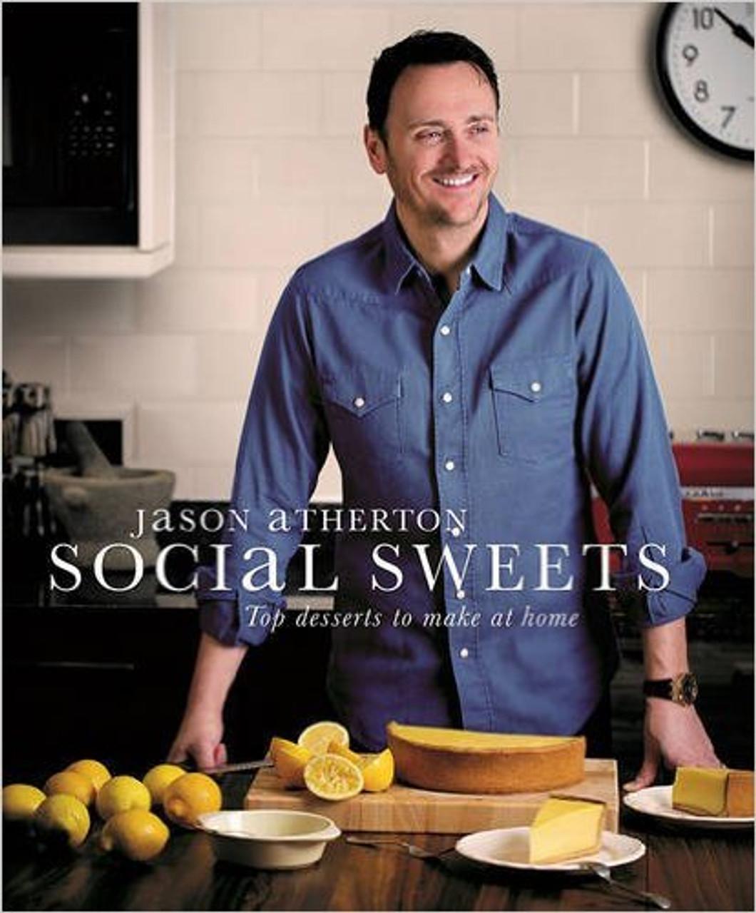 Jason Atherton - Social Sweets