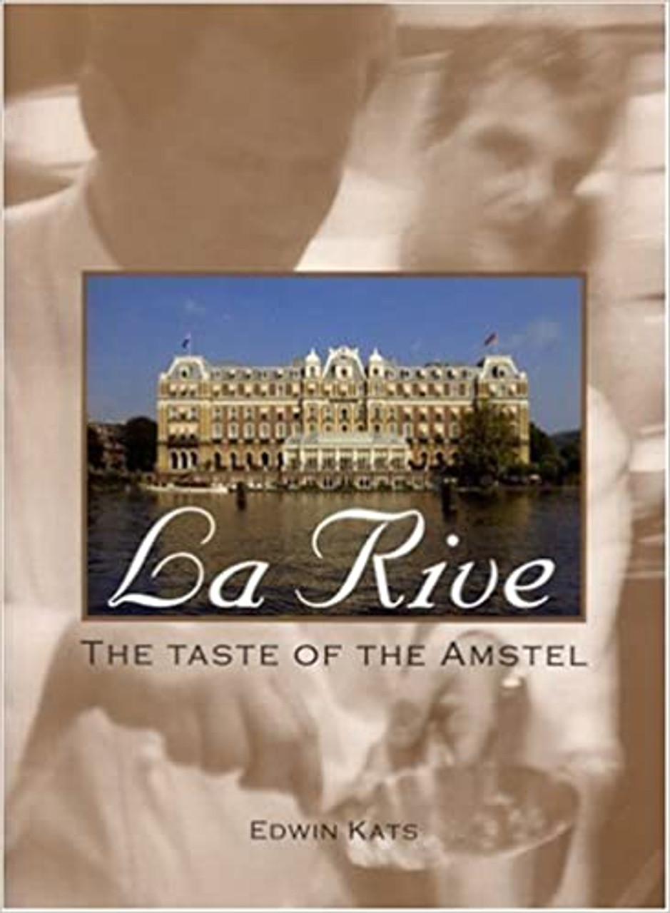 LA RIVE THE TASTE OF AMSTEL