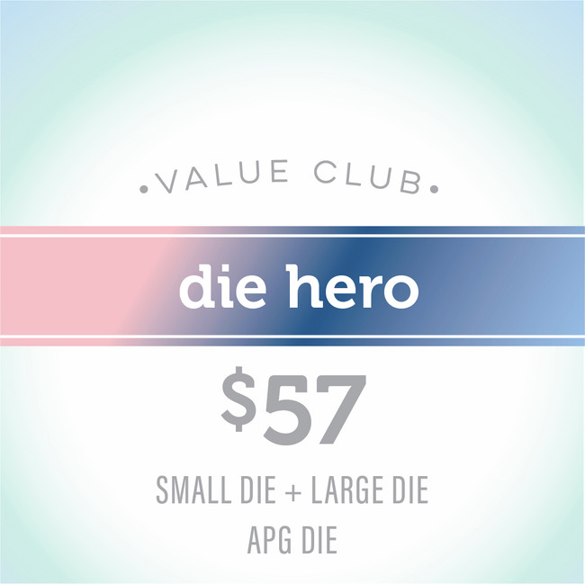 Die Hero Value Club Membership - Small + Large + APG Die of the Month
