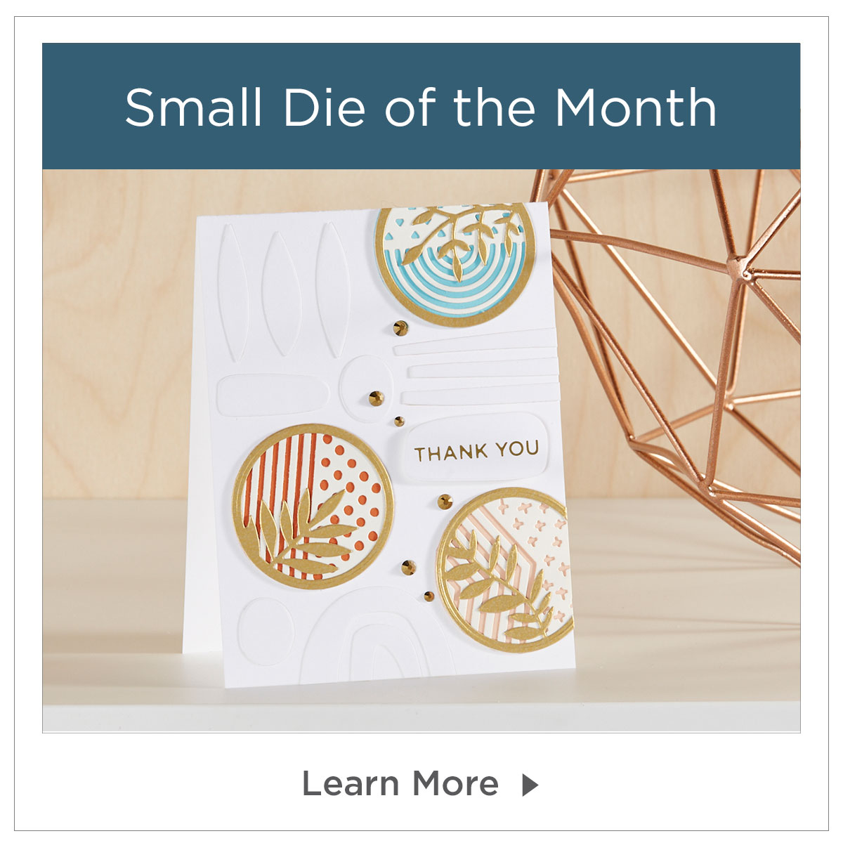 Small Die of the month
