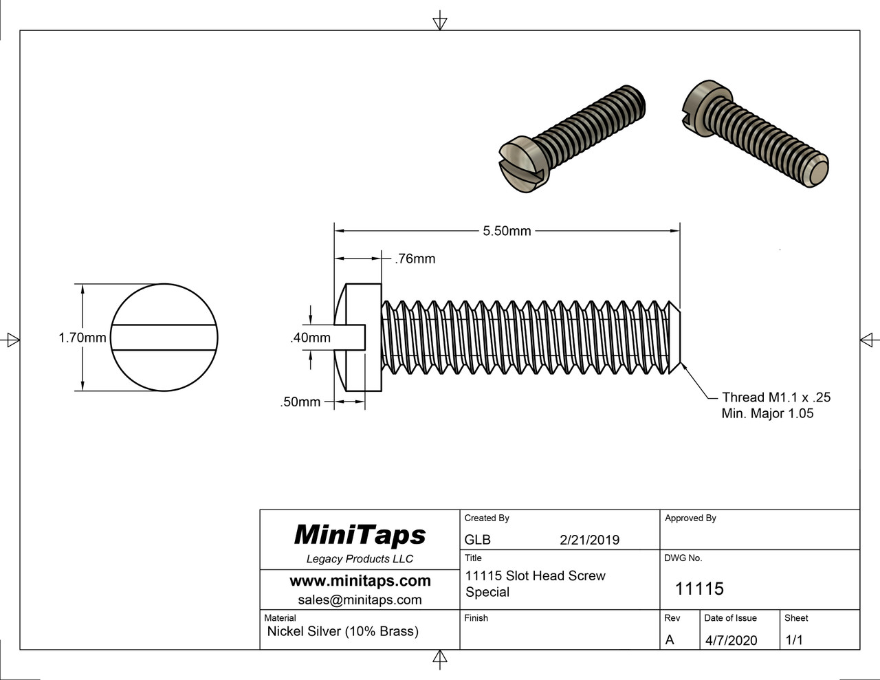 Machine Screw, Special  Thread M1.1, Overall Length (OAL) 5.5mm, Head Diameter 1.7mm,  Material Nickel Silver, a copper alloy superior to brass  Finish Color Silver    Price is for 100 count package with bulk pricing available. Please contact sales@minitaps.com for bulk pricing pricing or any additional questions or information.
