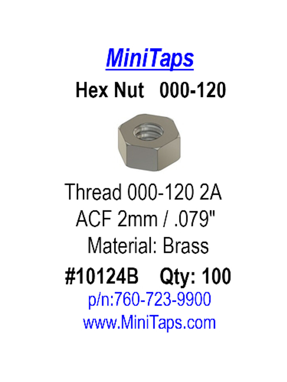 """Picture of products package label Machined Hex Nut Thread 000-120 class 2 thread  ACF 5/64"""" (across the flats) 2.00mm  Thickness 0.39"""" / 1.0mm Material: Brass Part Color Finish natural """"Brass color""""  Price is for 100 count package with bulk pricing available."""