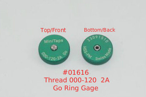 Thread Ring -Go Gage 000-120 Class UNS 2A; Precision Thread Gage made of High Speed Steel then hardened. The picture is of a single gage front and back shown side by side.      Brand is; MiniTaps made to our specification in Switzerland.