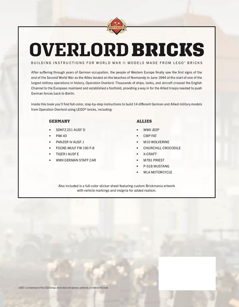 Overlord Bricks: Building Instructions for World War II Models using LEGO® Bricks