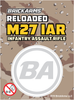 BrickArms Reloaded M27 IAR - Infantry Assault Rifle