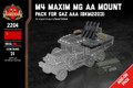 M4 Maxim MG AA Mount - Pack for Gaz AAA