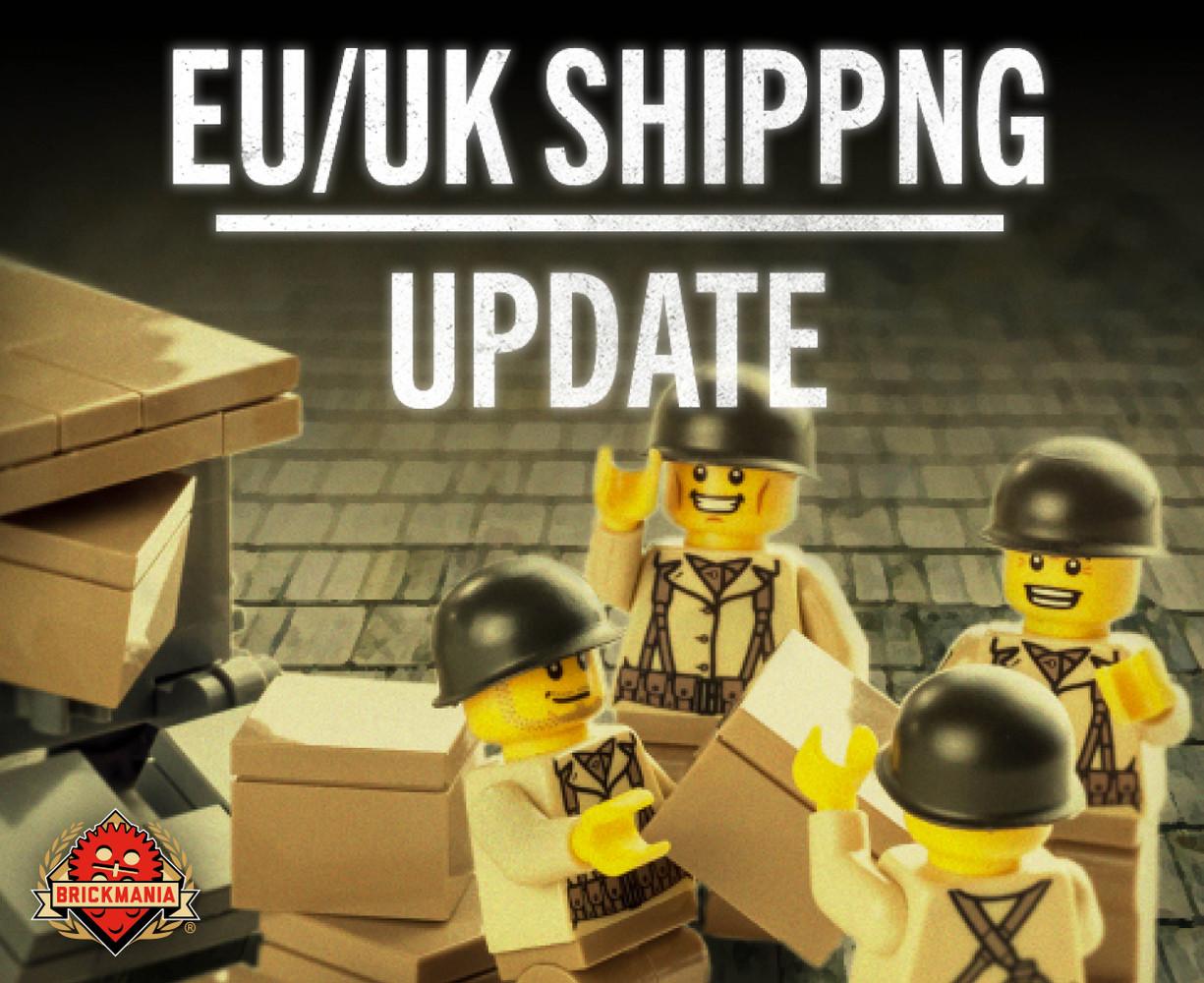 Shipping Notice for EU/UK Brickmaniacs!